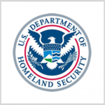 DHS Wants to Create New Group to Centralize, Synchronize Cyber Activities