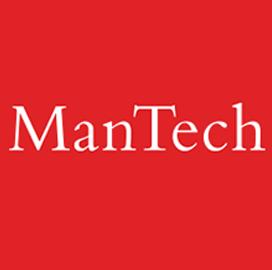 GSA Awards ManTech $920M Task Order for ISR, EI Modernization Services