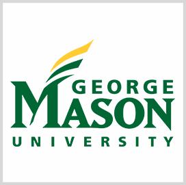 George Mason University Wins $320M MUDLAN Development Contract