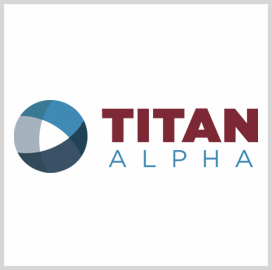 Titan Alpha to Provide Support Services to VHA Under $1B Contract