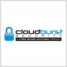 Cloudburst Secures Spot on DOJ's $1.9B Cybersecurity BPA