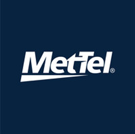 MetTel Secures Infrastructure and Communications Solutions EIS Task Orders From GSA