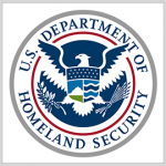 DHS Taps Industry for Data Center Cloud Migration