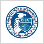 CISA Aims to Increase Overseas Presence