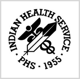 Indian Health Service Seeks Help to Draft IT Strategic Plan