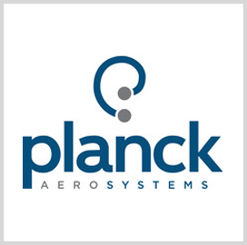 Planck Aerosystems Receives DHS Contract for Continued Work on Small UAS Project
