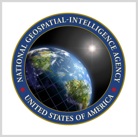 NGA Taps Five Vendors to Monitor Economic-Related GEOINT Developments